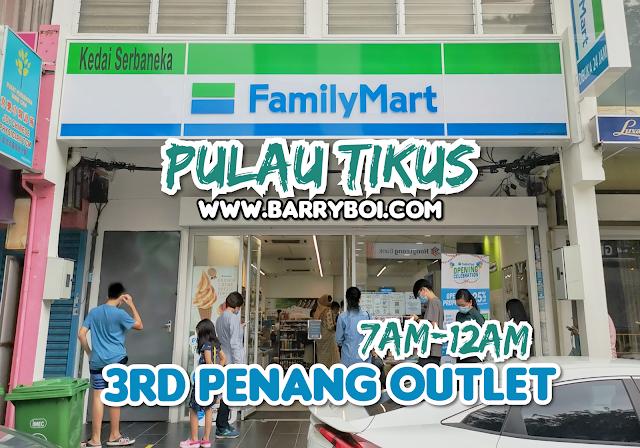 FamilyMart Penang Pulau Tikus Jalan Burma Penang Blogger Influencer www,barryboi.com Malaysia Influencer