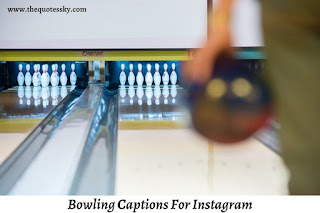 251+ Bowling Captions For Instagram [ 2021 ] Also Quotes