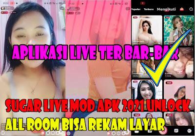 Sugar-Live-Mod-Apk-2021-Unlock-All-Room-Bisa-Rekam-Layar