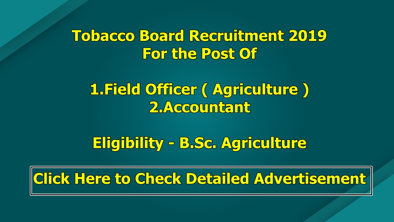 Tobacco Board Recruitment 2019 For Field Officer (Agriculture)