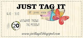 http://justtagit.blogspot.com/2015/10/wyzwanie-tagowe-20-mediowy-tag.html