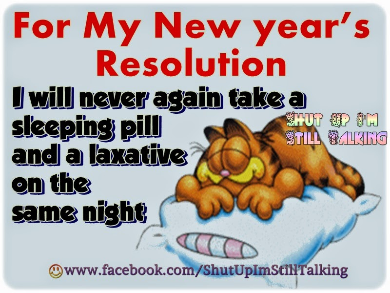 My New Years Resolution Quotes And Funny Sms