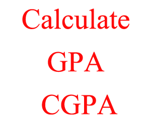 How to Calculate Your CGPA / GPA