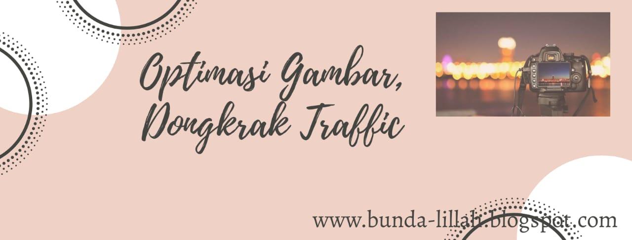 Perbaiki Kualitas Gambar, Dongkrak Traffic