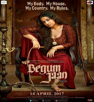 Begum Jaan: Movie Review & 4th Day Box Office Collection