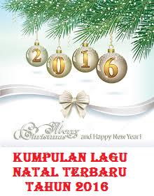 Lagu Natal Terbaru Tahun 2016