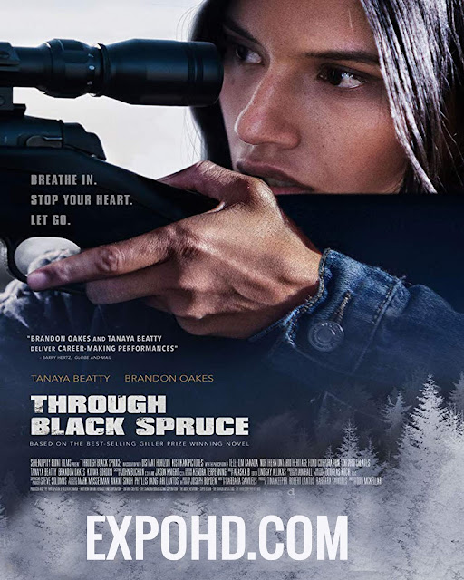 Through Black Spruce 2018 Full Movie HD 720p  |1080p  |HDRip x 261 [Download]