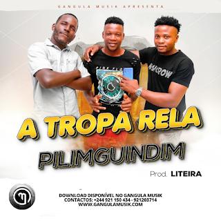 A Tropa Rela - Pilimguindim (Kuduro) [Prod.by Liteira]