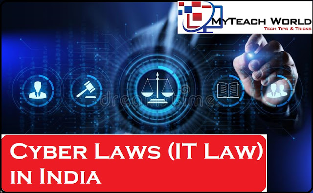 Cyber Laws (IT Law) in India | Everything about Indian Cyber Laws