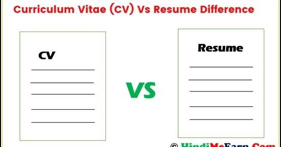 curriculum vitae  cv  vs resume kya difference hota hai