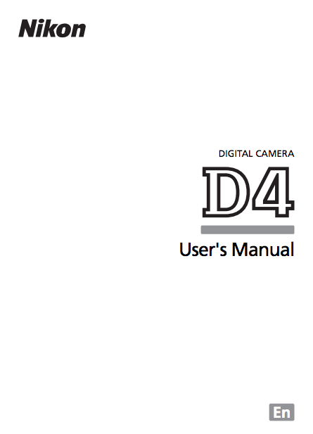 Camera West Blog: Nikon D4 Users Manual
