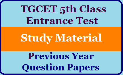 TGCET 5th Class Entrance Test Material and  Model Papers Download