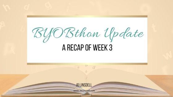 BYOBthon Update A Recap of Week 3