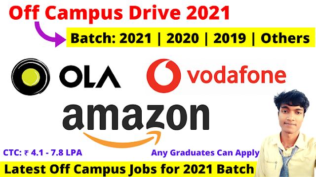 Ola, Vodaphone & Amazon Mega Campus Drive 2021 2020 2019 Batch