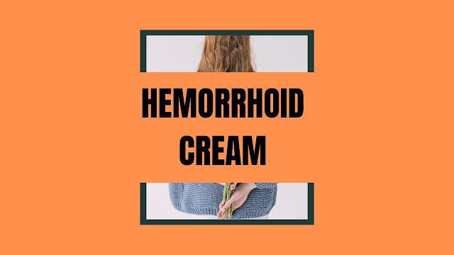 The Best Hemorrhoid Cream