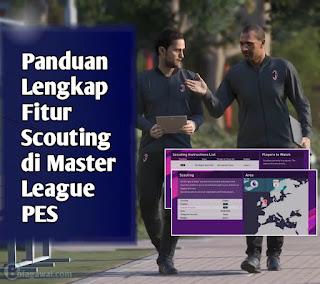 Fitur Scouting dalam Master League PES