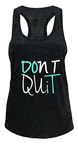 Don't quit woman's tank top
