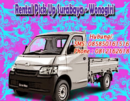 Rental Pick Up Granmax Surabaya - Wonogiri