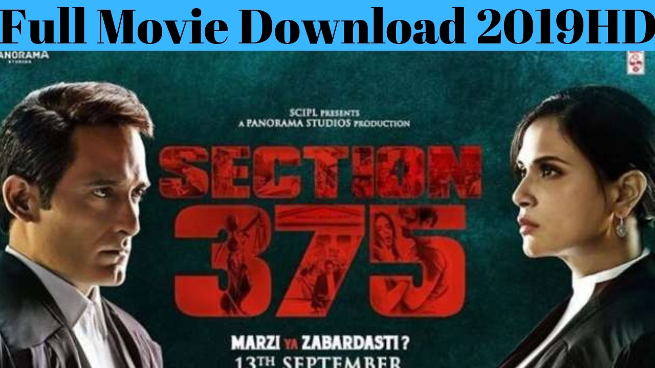 Section 375 Full Movie Download 2019