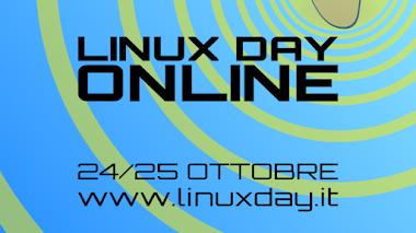 Linux Day 2020: Sabato 24 e domenica 25 ottobre l'evento online