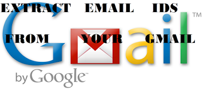 Extract Email ids from your own Gmail Account