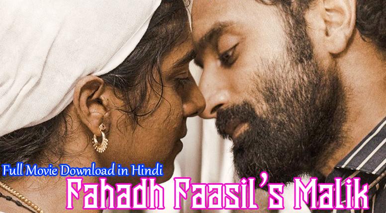 Fahadh Faasil's Malik Full Movie Download in Hindi Dubbed