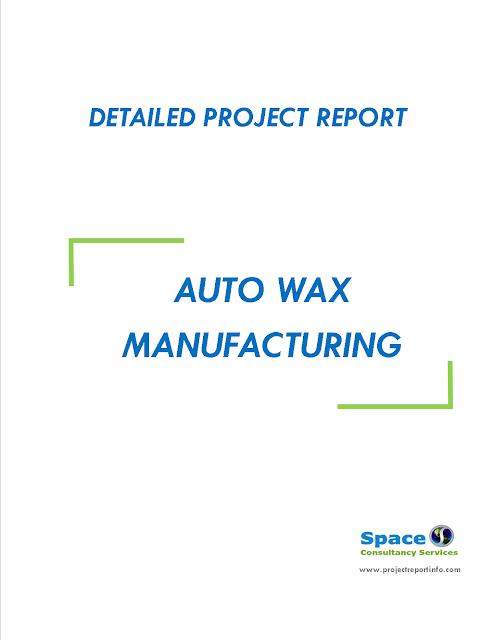 Project Report on Auto Wax Manufacturing