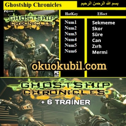 Ghostship Chronicles v1.0.1 Eğitmen +6 Trainer Hilesi PC