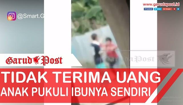 Video : Diduga Tidak Diberi Uang, Seoarang Anak Tega Aniaya Ibu Kandungnya Sendiri