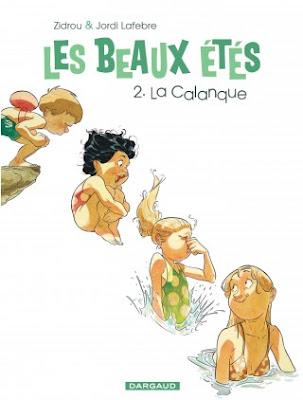 Les beaux étés tome 2 la calaque editions Dargaud