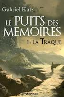 couverture du livre Le puits des mémoires 1 de Gabriel Katz