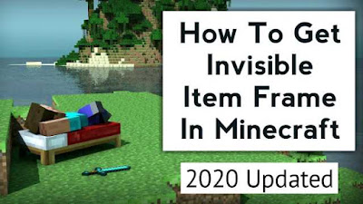 How To Get Invisible Item Frame In Minecraft