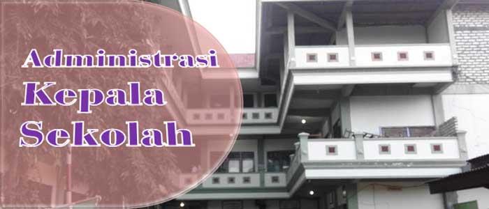 Download Contoh Administrasi Kepala Sekolah SD MI SMP MTs MA