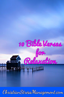 10 Bible verses for relaxation