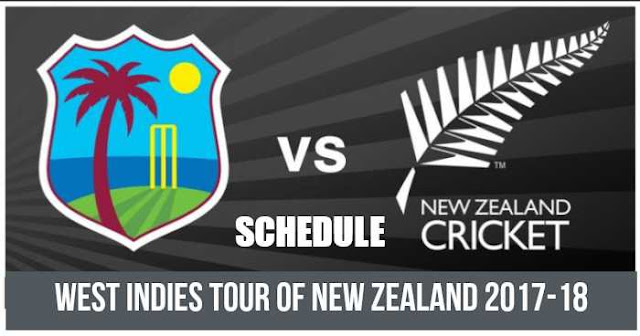 Schedule for West Indies Tour of New Zealand 2017-18: West Indies vs New Zealand