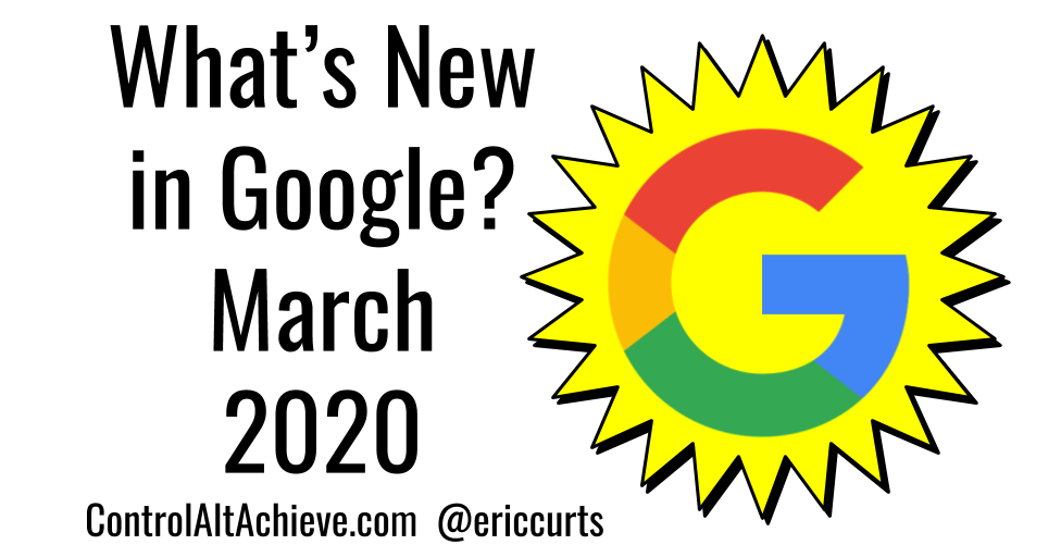 What's New in Google - March 2020