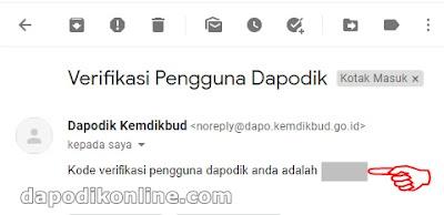 Login di Email Anda, buka kotak pesan masuk, catat/ingat kode verifikasi pengguna dapodik Anda