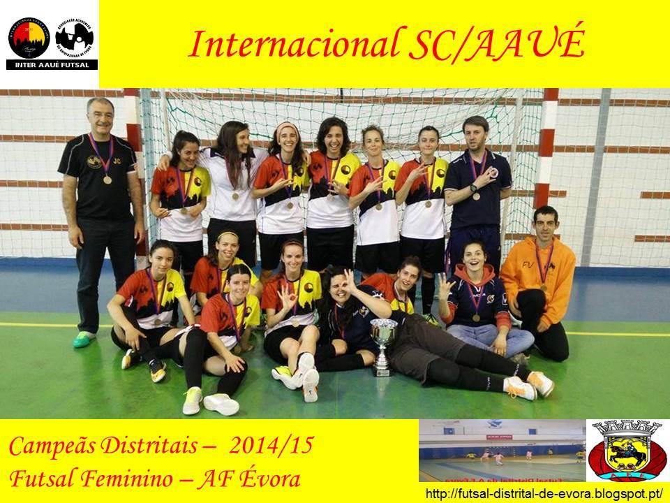 Galeria dos Campeões - Internacional SC AAUÉ - Campeonato Distrital  Feminino 2014 2015 866d81ff50f0d