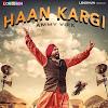 Haan Kargi Song Lyrics – Ammy Virk (2017)