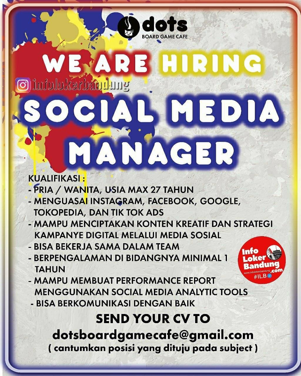 Lowongan Kerja Social Media Manager Dots Board Gama Cafe Bandung Desember 2020