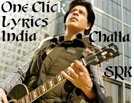 Challa Song Lyrics