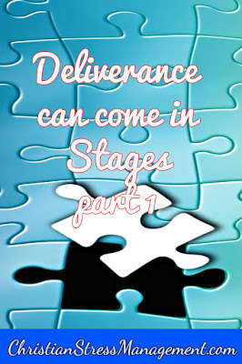 Christian spiritual warfare blog post Deliverance can come in stages part 1