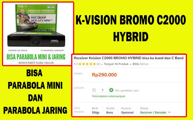 K-Vision Bromo C2000 Hybrid C-Band - Ku Band Bisa Parabola Jaring dan Parabola Mini