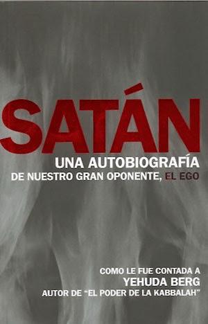 Satan una autobiografia yehuda berg
