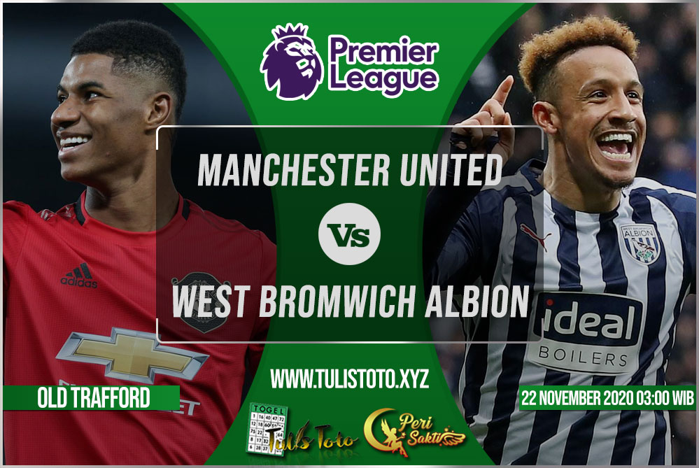 Prediksi Manchester United vs West Bromwich Albion 22 November 2020