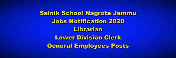 [J&K] Sainik School *Nagrota Jobs Notification 2020