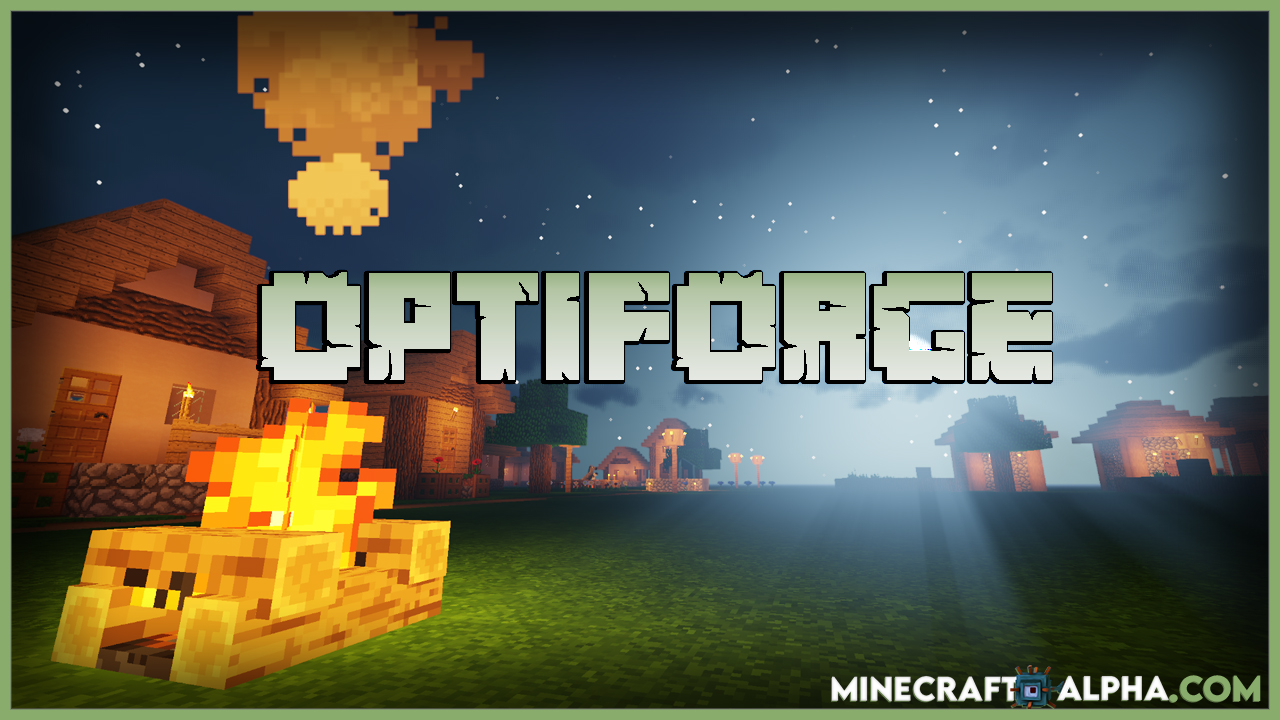 Minecraft OptiForge Mod For 1.17.1 To 1.16.5 (Make OptiFine Compatible with Forge)