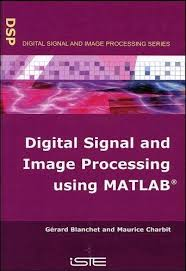 Digital Signal and Image Processing using MATLAB pdf download free