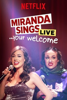 Film Miranda Sings Live… Your Welcome. (2019)