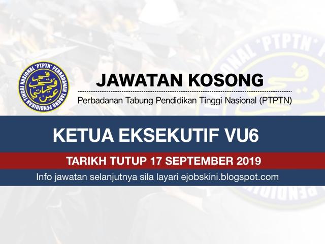 Jawatan Kosong Ptptn Tarikh Tutup 17 September 2019